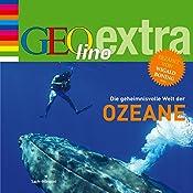 Die geheimnisvolle Welt der Ozeane (GEOlino extra Hör-Bibliothek) | Martin Nusch