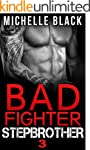 Bad Fighter Stepbrother (Book 3)