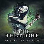 I Am the Night: The Alpha Wolf, Book 2 | Slade Grayson