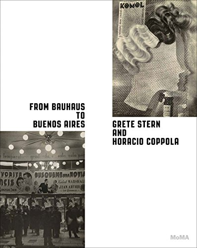 From Bauhaus to Buenos Aires: Grete Stern and Horacio Coppola