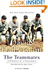 The Teammates: A Portrait of a Friend...