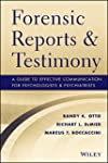 Forensic Reports and Testimony: A Gui...