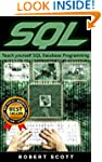 SQL: Teach Yourself SQL Database Prog...