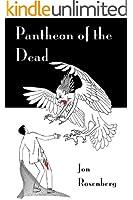 Pantheon of the Dead (The Hidden Academy Book 3)