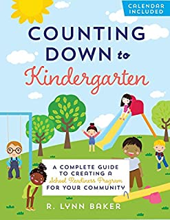 Book Cover: Counting Down to Kindergarten: A Complete Guide to Creating a School Readiness Program for Your Community