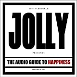 The Audio Guide to Happiness (Part II) (Special Edition) By Jolly (2013-03-04)