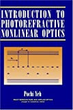 img - for Introduction to Photorefractive Nonlinear Optics by Yeh, Pochi (1993) Hardcover book / textbook / text book