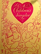 A Children's Sampler. Selections from…