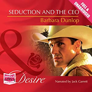 Seduction and the CEO | [Barbara Dunlop]