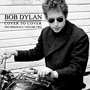 Bob Dylan Cover to Cover 2-the Originals