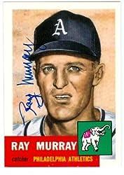 Ray Murray autographed 1953 Topps Archive Baseball Card (Philadelphia Athletics)