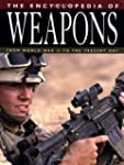 The Encyclopedia of Weapons: From Wor...