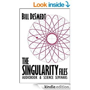 Bill DeSmedts The Sigularity Files Kindle eBook