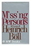 Missing persons and other essays (0070064245) by Boll, Heinrich