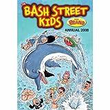 The Bash Street Kids Annual 2008