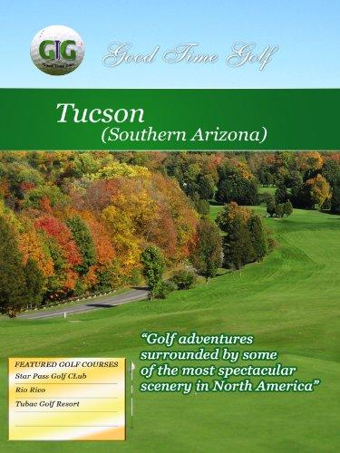 Good Time Golf Tuscon Arizona movie