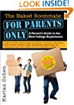 Naked Roommate: For Parents Only, 2E:...