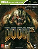 Bryan Stratton Doom 3 for X-box: the Official Strategy Guide (Prima Official Game Guides)