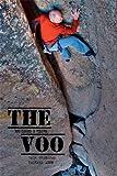 The Voo: Rock Climbing in Vedauwoo, Wyoming