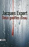 vignette de 'Deux gouttes d'eau (Jacques Expert)'