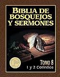Biblia de bosquejos y sermones: 1 y 2 Corintios (Biblia de Bosquejos y Sermones N.T.) (Spanish Edition) (0825410134) by Anonimo
