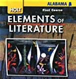 Holt Elements of Literature, First Course, Alabama Edition (0030791413) by Kylene Beers