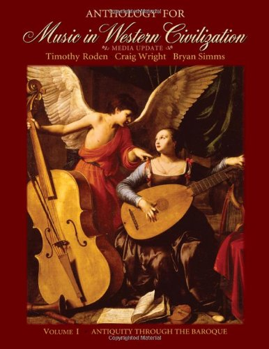 Anthology for Music in Western Civilization, Volume I:...