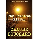 The Homeless Killer: A Vigilante Series crime thriller ~ Claude Bouchard
