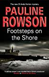 Pauline Rowson Footsteps on the Shore (Detective Inspector Andy Horton)