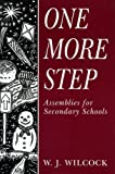 img - for One More Step: Assemblies for Secondary Schools book / textbook / text book