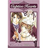 Captive Hearts, Vol. 1by Matsuri Hino