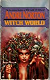 Witch World (0441897088) by Andre Norton
