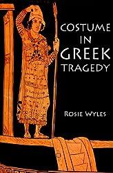 Costume in Greek Tragedy