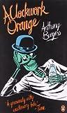 A Clockwork Orange (Penguin Essentials) Anthony Burgess
