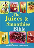 Bounty The Juices and Smoothies Bible