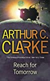 Reach for Tomorrow (Gollancz S.F.)