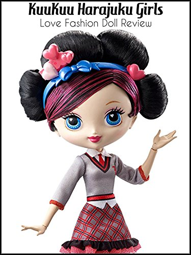 Review: KuuKuu Harajuku Girls Love Fashion Doll Review on Amazon Prime Video UK