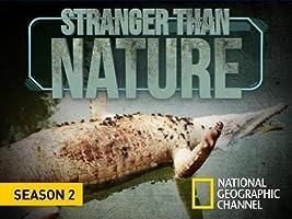 Stranger Than Nature [HD]