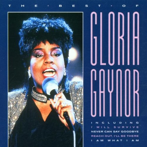 Gloria Gaynor - Best of Gloria Gaynor - Zortam Music