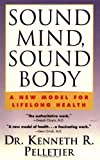 Sound Mind, Sound Body: A New Model For Lifelong Health