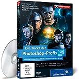 Die Tricks der Photoshop-Profis - Volume 3