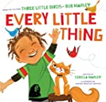 Every Little Thing: Based on the song...