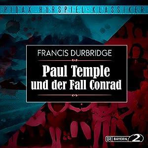 Paul Temple und der Fall Conrad Hörspiel