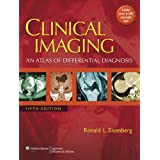 Clinical Imaging: An Atlas of Differential Diagnosisby Ronald L. Eisenberg