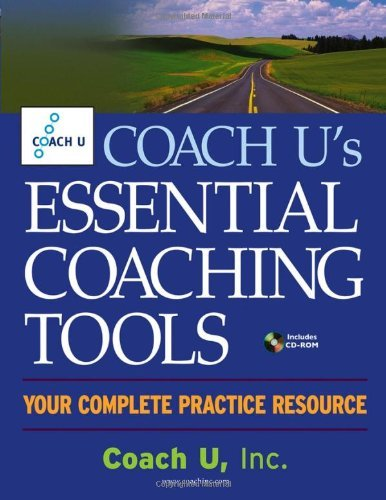 coach-us-essential-coaching-tools-your-complete-practice-resource-by-inc-coach-u-2005-02-10
