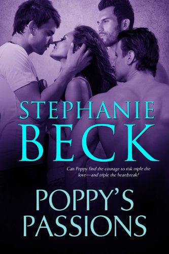 Poppy's Passions by Stephanie Beck
