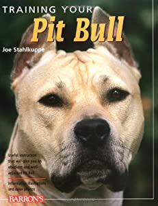 "Cover of ""Training Your Pit Bull (Trainin..."