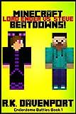 Lord Ender Vs. Steve: Minecraft Beatdowns (Enderdome Battles Book 1)