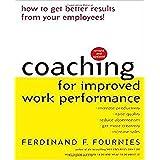"Coaching for Improved Work Performancevon ""Ferdinand F. Fournies"""