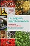 R�GIME M�DITERRAN�EN (LE) : 20 RECETT...